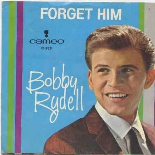 Rydell, Bobby - Forget Him/Love Love Go Away (with picture sleeve) - EX8/VG7 - 45 rpm Records