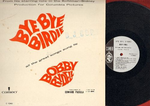Rydell, Bobby - Bye Bye Birdie: Honestly Sincere, Kids, One Special Girl, A Lot Of Livin' To Do, Bye Bye Birdie, We Love You Conrad, One Last Kiss, Put On A Happy Face, Rosie (Vinyl MONO LP record, DJ advance pressing) - NM9/EX8 - LP Records