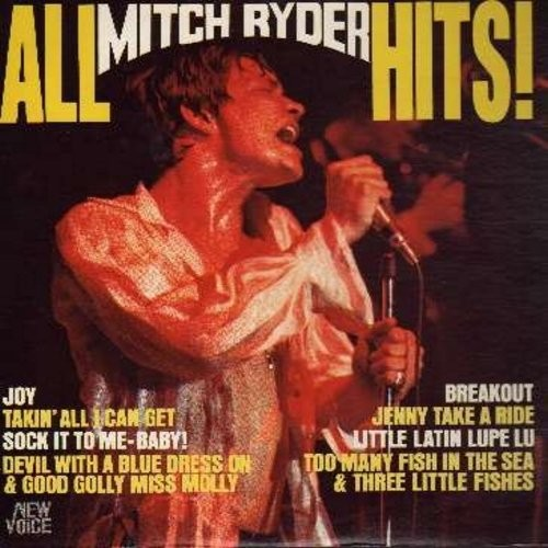 Ryder, Mitch - All Mitch Ryder Hits: Sock It To-Me!, Jenny Take A Ride, Too Many Fishes In The Sea & Three Little Fishes, Devil With A Blue Dress On & Good Golly Miss Molly (Vinyl STEREO LP record) - EX8/VG7 - LP Records