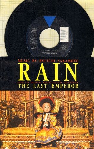 Sakamoto, Ryuichi - Rain (I Want A Divorce)/First Coronation (both from Soundtrack of film -The Last Emperor- (with picture sleeve) - NM9/NM9 - 45 rpm Records