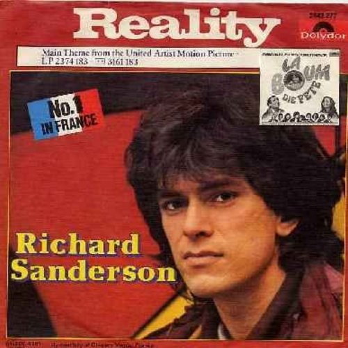 Sanderson, Richard - Reality (#1 World Hit, Love Theme from French film -La Boum-, RARE Original unedited version, more than 4 1/2 minutes long!)/Gotta Get A Move On (Instrumental) (German Pressing with picture sleeve) - NM9/EX8 - 45 rpm Records
