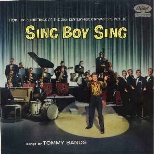 Sands, Tommy - Sing Boy Sing: Crazy 'Cause I Love You, Soda-Pop Pop, Rock Of Ages, Who Baby, A Bundle Of Dreams (Vinyl MONO LP record) - NM9/EX8 - LP Records