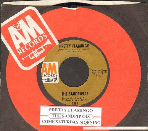 Sandpipers - Pretty Flamingo/Come Saturday Morning (with juke box label and A&M company sleeve) - NM9/ - 45 rpm Records