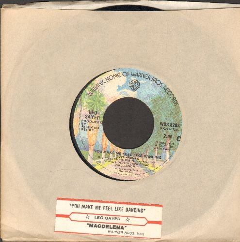 Sayer, Leo - You Make Me Feel Like Dancing/Megdalena (with juke box label and company sleeve) - NM9/ - 45 rpm Records