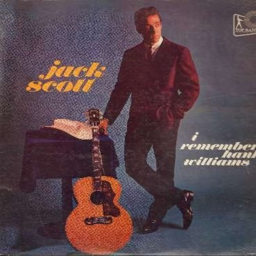 Scott, Jack - I Remember Hank Williams: Your Chetin' Heart, You Win Again, My Heart Would Know, May You Never Be Alone, Cold Cold Heart (Vinyl MONO LP record, RARE first issue) - G5/VG7 - LP Records