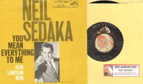 Sedaka, Neil - Run Samson Run/You Mean Everthing To Me (with picture sleeve and juke box label) - EX8/EX8 - 45 rpm Records
