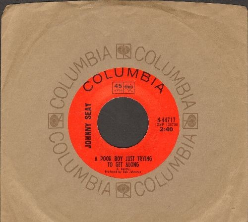 Seay, Johnny - A Poor Boy Just Trying To Get Along/I've Learned A Lot Today (with Columbia company sleeve) - EX8/ - 45 rpm Records