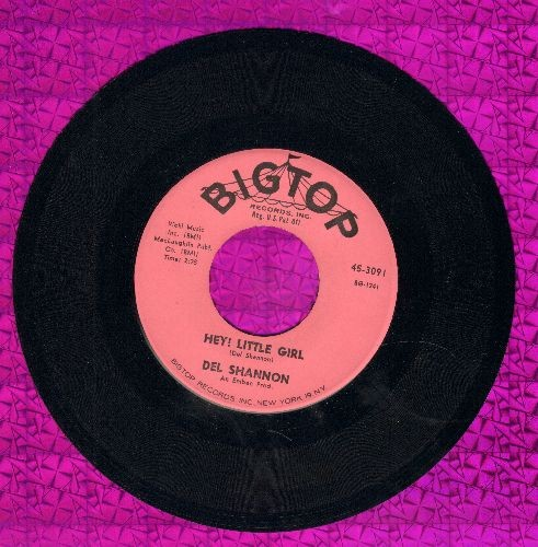 Shannon, Del - Hey! Little Girl/I Don't Care Anymore (MINT condition!) - VG7/ - 45 rpm Records