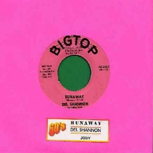 Shannon, Del - Runaway (first recorded song ever to use a synthesizer for sound effects!)/Jody (pink label first issue with juke box label) - VG7/ - 45 rpm Records