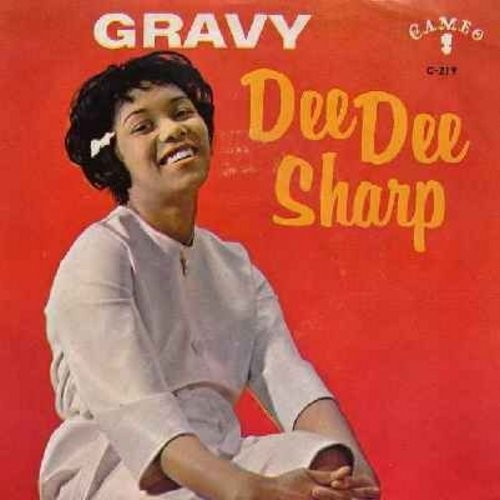 Sharp, Dee Dee - Gravy (For My Mashed Potatoes)/Baby Cakes (with picture sleeve and juke box label) - EX8/VG7 - 45 rpm Records