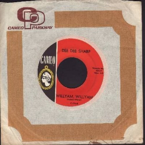 Sharp, Dee Dee - Willyam, Willyam/Where Did I Go Wrong (with company sleeve) - EX8/ - 45 rpm Records