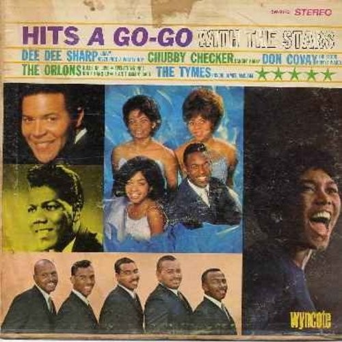 Sharp, Dee Dee, Orlons, Chubby Checker, Tymes, Don Covay - Hits A Go-Go With The Stars: Gravy, Dancin' Party, Popeye Waddle, Don't Hamg Up, The Froog, Never Pick A Pretty Boy (Vinyl STEREO LP record) - EX8/G5 - LP Records
