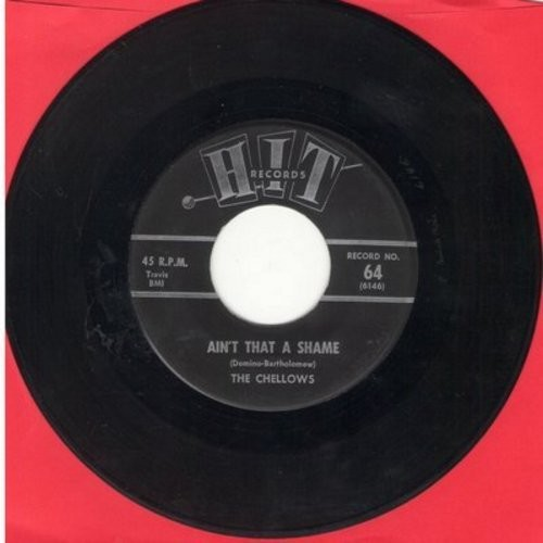 Chellows - Ain't That A Shame/If You Wanna Be Happy (by John Campbell on flip-side) (contemporary cover versions) - VG6/ - 45 rpm Records