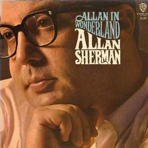 Sherman, Allan - Allan In Wonderland: Skin (Heart), Green Stamps (Green Eyes), You Need An Analyst, The Drop-Out March, I Can't Dance, Little Butterball - EX8/EX8 - LP Records