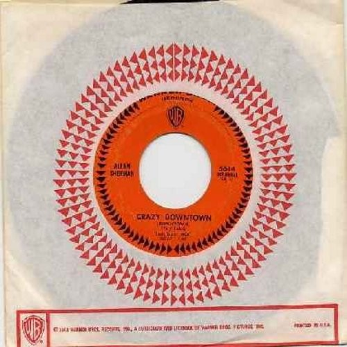 Sherman, Allan - Crazy Downtown (HILARIOUS Parody of the Petual Clak Hit!)/The Drop-outs March  (with vintage Warner Brothers company sleeve) - NM9/ - 45 rpm Records