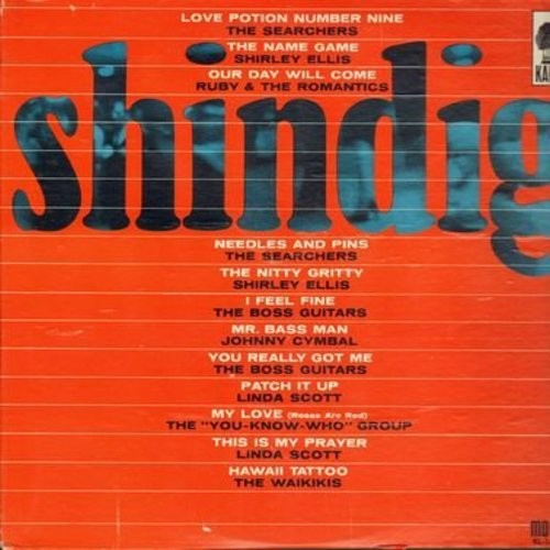 Searchers, Shirley Ellis, Johnny Cymbal, Linda Scott, others - Shindig: Love Potion Number Nine, The Name Game, Our Day Will Come, Needles And Pins, The Nitty Gritty, Patch It Up (Vinyl MONO LP record) - EX8/VG7 - LP Records