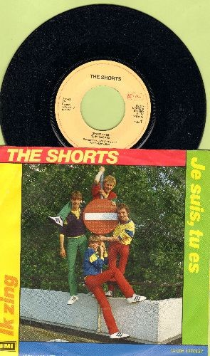 Shorts - Je suis, tu es/Ik zing (German Pressing with picture sleeve, sung in French) - M10/VG7 - 45 rpm Records