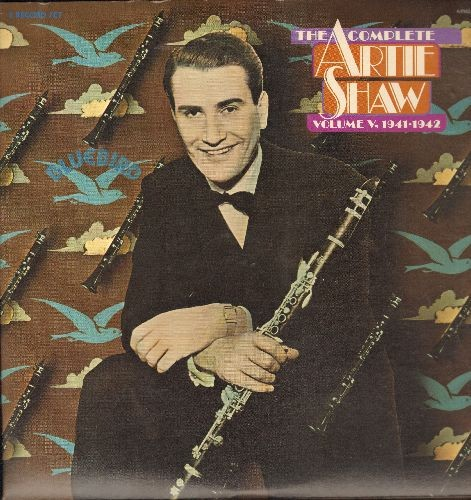 Shaw, Artie - The Complete Artie Shaw Vol. V 1941-1942: Georgia On My Mind, It Had To Be You, Blues In The Night, Somebody Nobody Loves (2 vinyl LP records, gate-fold cover, re-issue of vintage Big Band recordings) - NM9/NM9 - LP Records
