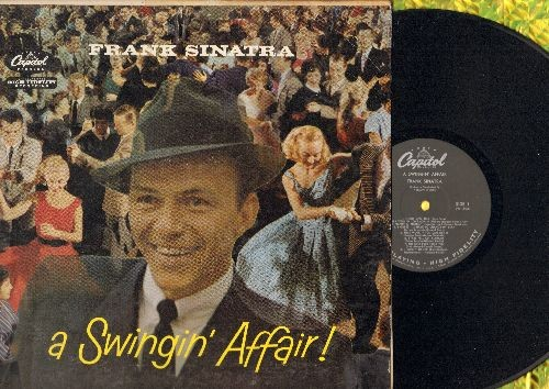 Sinatra, Frank - A Swingin' Affair!: Night And Day, I Got Plenty O' Nuttin', Nice Work If You Can Get It (Vinyl MONO LP record) - EX8/VG6 - LP Records