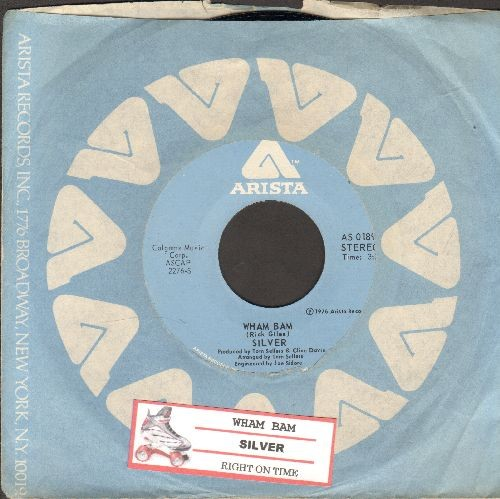 Silver - Wham Bam/Right On Time (with juke box label and Arista company sleeve) - EX8/ - 45 rpm Records