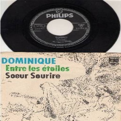 Singing Nun - Dominique/Entre Les Etoiles (German Pressing with picture sleeve, sung in French, with French and German lyrics on back of picture sleeve!) - EX8/EX8 - 45 rpm Records