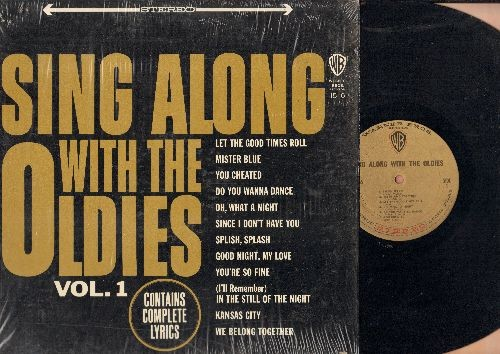 Sing Along With The Oldies - Sing Along With The Oldies Vol. 1: Mister Blue, Do You Wanna Dance, Splish Splash, We Belong Together (vinyl STEREO LP record, song lyrics on back cover) - NM9/NM9 - LP Records