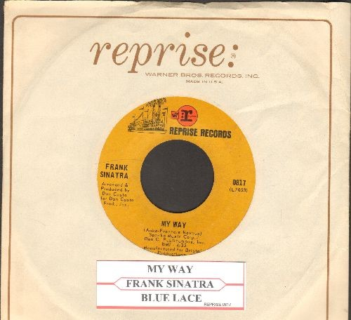 Sinatra, Frank - My Way/Blue Lace (with juke box label and Reprise company sleeve) - VG7/ - 45 rpm Records