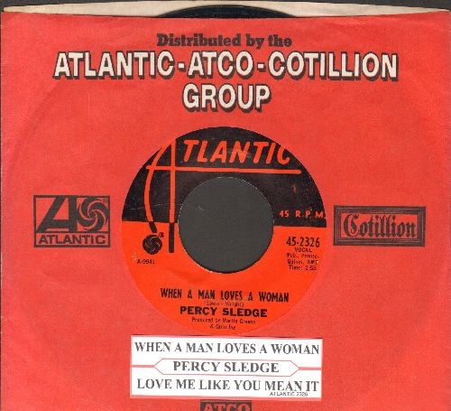 Sledge, Percy - When A Man Loves A Woman/Love Me Like You Mean It (with Atlantic company sleeve and juke box label) - EX8/ - 45 rpm Records