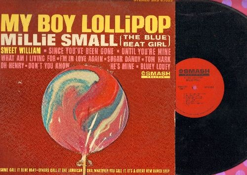 Small, Millie - My Boy Lollipop: Sweet William, Since You've Been Gone, Oh Henry, Bluey Louey, Sugar Dandy, Tom Hark, What Am I Living For (vinyl STEREO LP record) - VG7/EX8 - LP Records