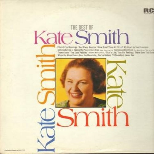 Smith, Kate - The Best Of Kate Smith: God Bless America, Born Free, Climb Ev'ry Mountain, The Impossible Dream (Vinyl STEREO LP record) - M10/EX8 - LP Records