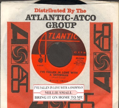 "Small, Millie - I've Fallen In Love With A Snowman/Bring It On Home To Me (RARE Novelty by ""The Blue Beat Girl"", with juke box label and vintage Atlantic company sleeve) - VG7/ - 45 rpm Records"