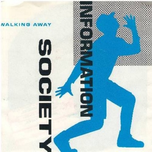 Information Society - Walking Away/Making It Funkier (with picture sleeve) - NM9/NM9 - 45 rpm Records