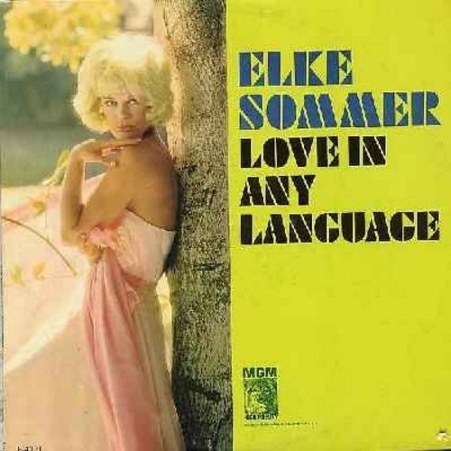 Sommer, Elke - Love In Any Language: Stardust, He's A Clown, Ich Liebe Dich (sung in German), Amor (sung in Spanish), Parlez Moi D'Amour (sung in French), Melancholie (sung in Italian), Don't Stop Loving Me (Vinyl MONO LP record) - NM9/EX8 - LP Records