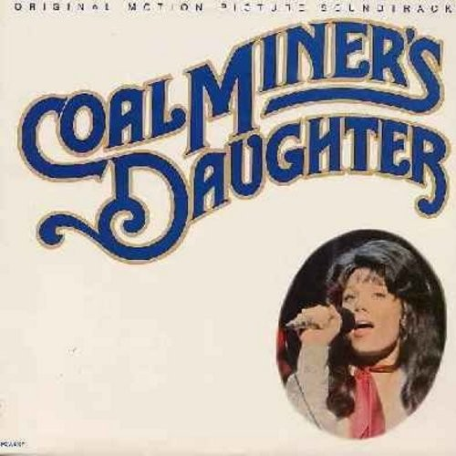 Spacek, Sissy - Coal Miner's Daughter - Original Motion Picture Sound Track from the Loretta Lynn's Life Story, including many of her early Country Classics (Vinyl LP record) - EX8/EX8 - LP Records