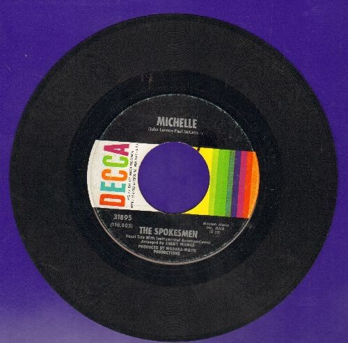 Spokesmen - Michelle/Better Days Are Yet To Come (wol) - EX8/ - 45 rpm Records