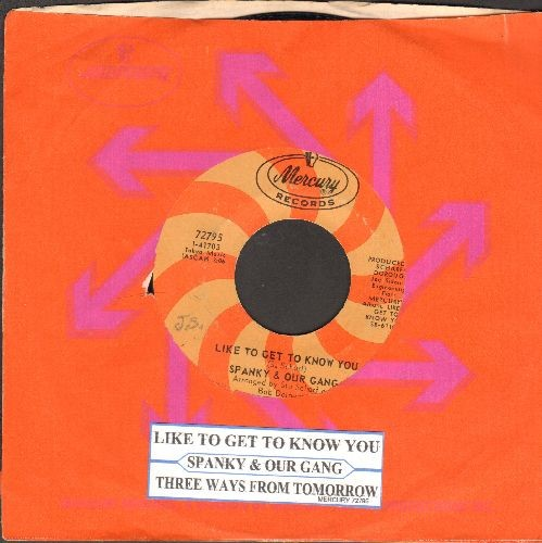 Spanky & Our Gang - Like To Get To Know You/Three Ways From Tomorrow (with juke box label and Mercury company sleeve) - NM9/ - 45 rpm Records