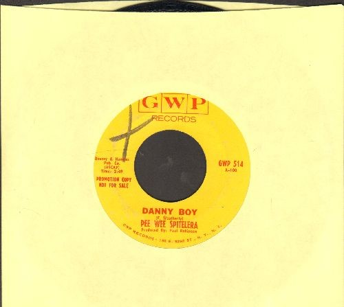 Spitelera, Pee Wee - Danny Boy (double-A-sided DJ advance pressing) - EX8/ - 45 rpm Records