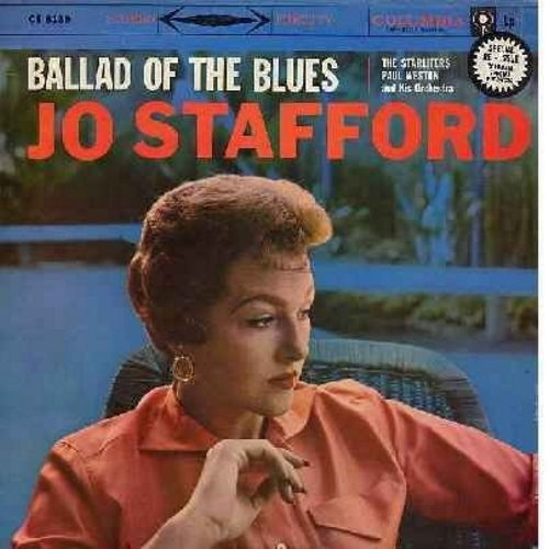 Stafford, Jo - Ballad Of The Blues - vinyl STEREO LP record featuring 4 extended sets of Blues Medleys (1960s re-issue) - NM9/NM9 - LP Records