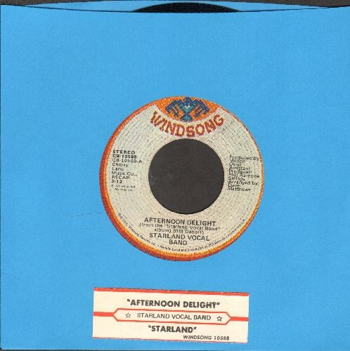 Starland Vocal Band - Afternoon Delight (Sky Rockets In Flight)/Starland (with juke box label) - NM9/ - 45 rpm Records