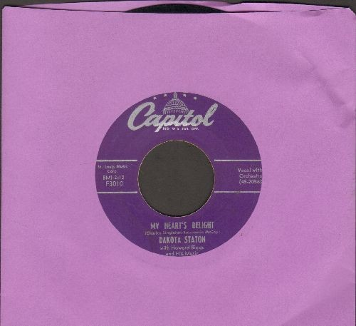 Staton, Dakota - My Heart's Delight/What Do You Know About Love - VG7/ - 45 rpm Records