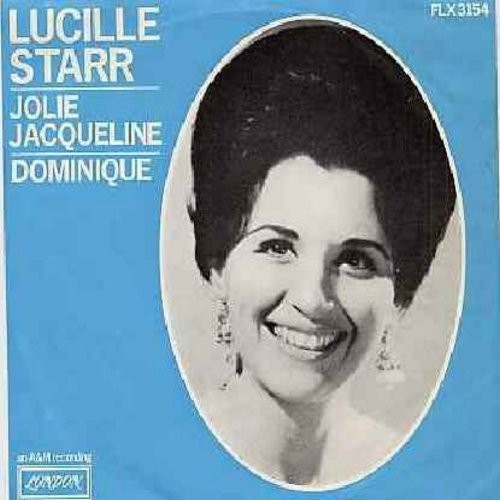 Starr, Lucille - Jolie Jaqueline/Dominique (Dutch Pressing with picture sleeve, sung in French, with removeable spindle adaptor) - NM9/EX8 - 45 rpm Records