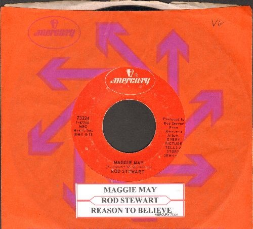 Stewart, Rod - Maggie May/Reason To Believe (with Mercury company sleeve and juke box label) - EX8/ - 45 rpm Records