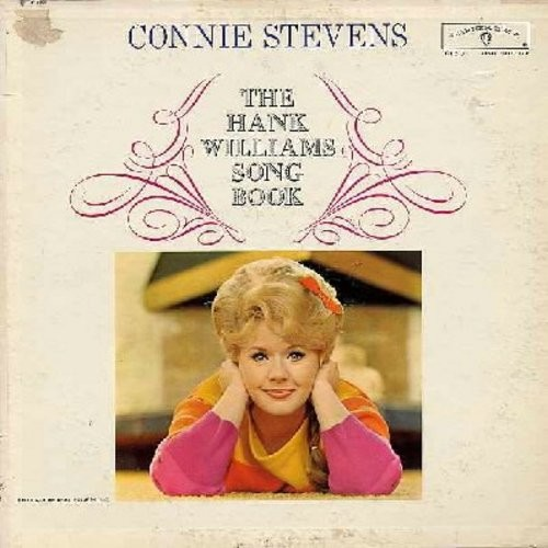 Stevens, Connie - The Hank Williams Song Book: Hey Good Lookin', I Can't Help It, Your Cheatin' Heart, Jambalaya, I'm So Lonesome I Could Cry, Cold Cold Heart (Vinyl MONO LP record) - EX8/VG7 - LP Records