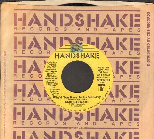 Stewart, Amii - Why'd You Have To Be So Sexy (double-A-sided DJ advance pressing with Handshake company sleeve) - NM9/ - 45 rpm Records