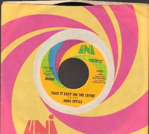 Settle, Mike - Take It Easy On The Cryin' (double-A-sided DJ advance pressing with Uni company sleeve) - NM9/ - 45 rpm Records