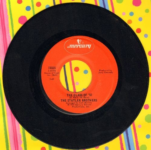 Statler Brothers - The Class Of '57/Every Time I Trust A Gal - EX8/ - 45 rpm Records