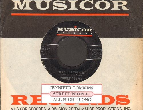 Street People - Jennifer Tomkins/All Night Long (with juke box label and Musical company sleeve) - EX8/ - 45 rpm Records
