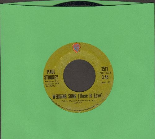 Stookey, Paul - Wedding Song (There Is Love)/Give A Damn  - NM9/ - 45 rpm Records