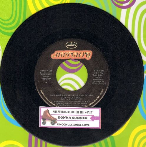 Summer, Donna - She Works Hard For The Money/Unconditional Love (with juke box label) - EX8/ - 45 rpm Records