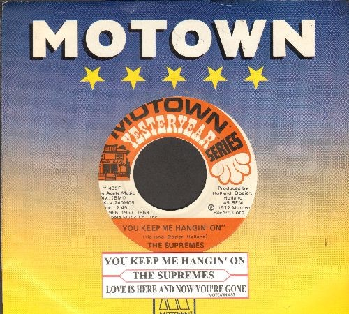 Supremes - You Keep Me Hangin' On/Love Is Here And Now You're Gone (double-hit re-issue with juke box label and Motown company sleeve) - NM9/ - 45 rpm Records